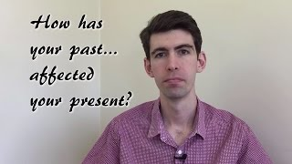 How is your Past affecting your Present and your Future as a Lawyer?