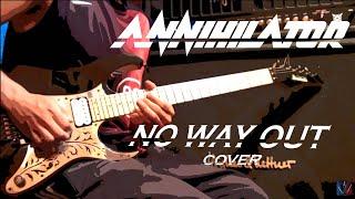 Annihilator ~ No Way Out ~ Guitar Cover