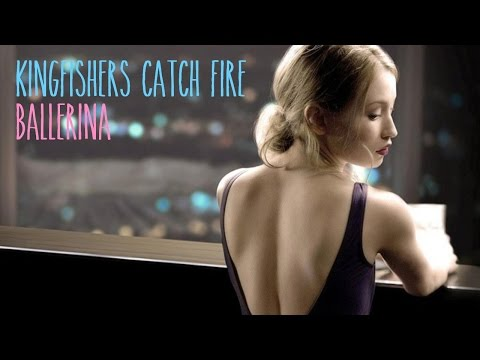 Kingfishers Catch Fire - Ballerina