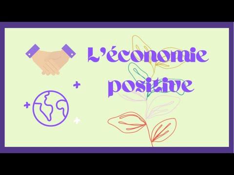 ECONOMIE POSITIVE : une économie pour le long terme.