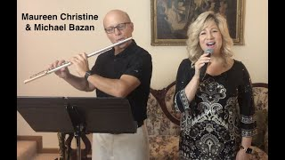 What The World Need Now Is Love, Maureen Christine and Michael Bazan