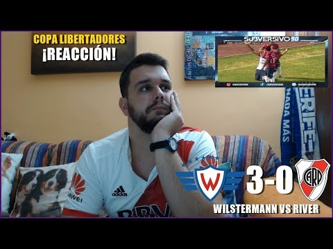 JORGE WILSTERMANN VS RIVER PLATE 3-0   REACCION   COPA LIBERTADORES