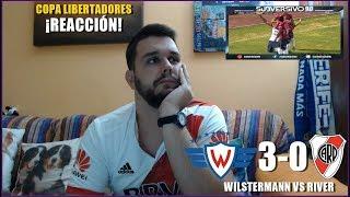 JORGE WILSTERMANN VS RIVER PLATE 3-0 | REACCION | COPA LIBERTADORES