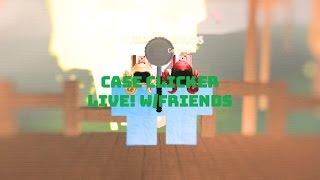 Case Clicker Roblox Live!   W/Friends   OG UniversalSylveon!   SHOUT OUT TO Kazok