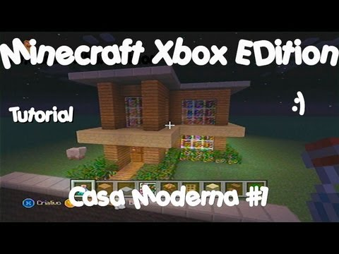 minecraft xbox edition tutorial casa moderna 1 youtube