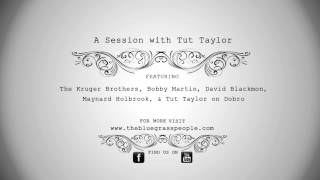 The Bluegrass People - A Session with Tut Taylor