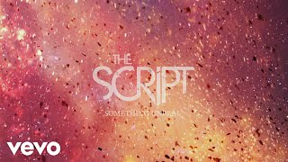 The Script - Something Unreal ( Lyric)