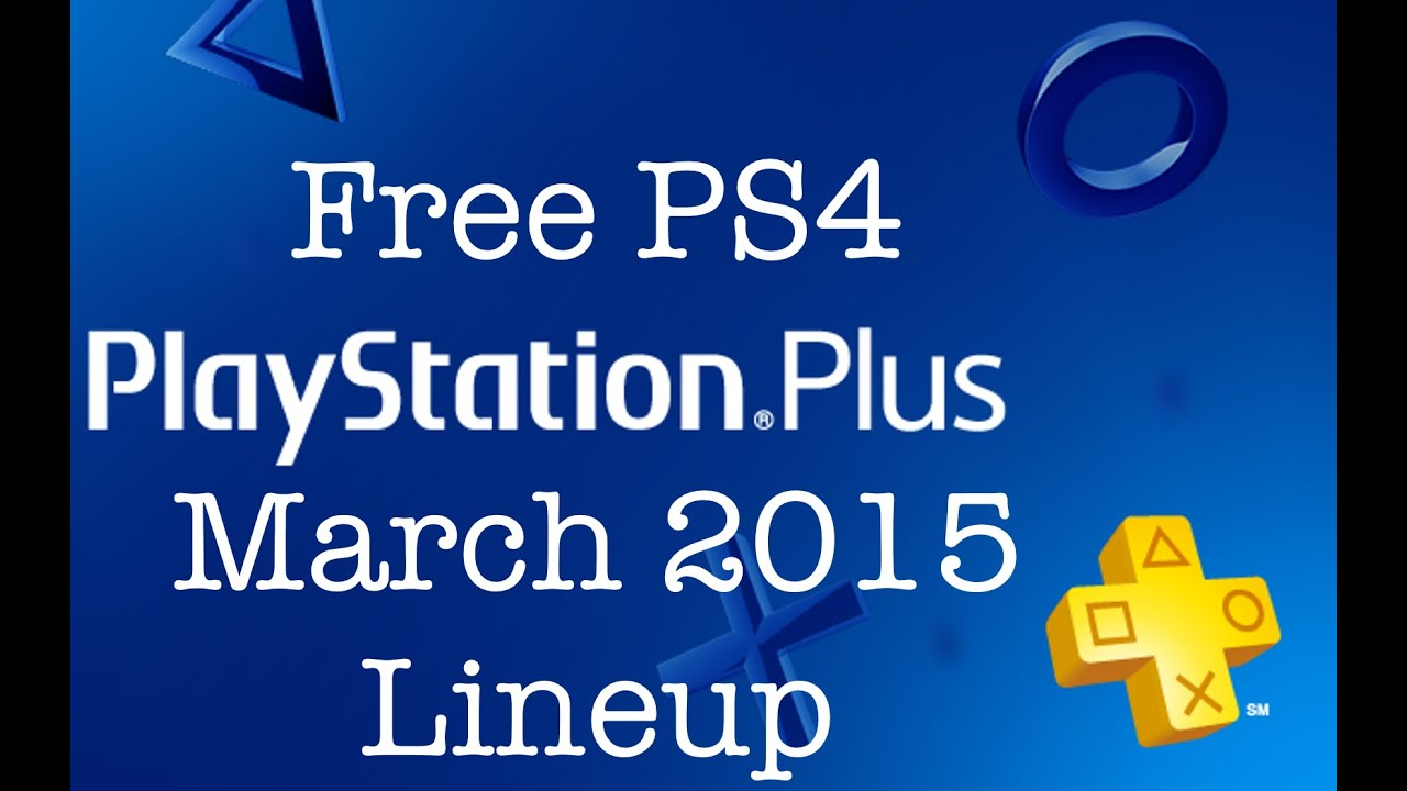 PlayStation Plus March 2015 Lineup & HBO Go - YouTube