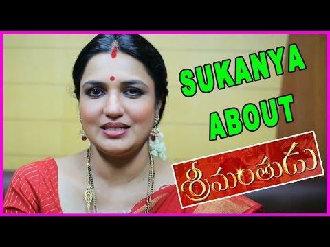 Sukanya About Srimanthudu Movie - Mahesh Babu,Sruthi Hassan,Koratala Shiva