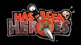 Has Been Heroes - Announcement Trailer