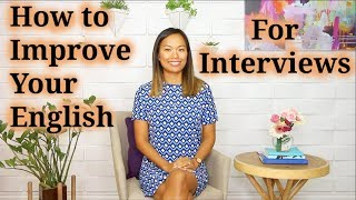 How to Improve Your English (for Interviews)