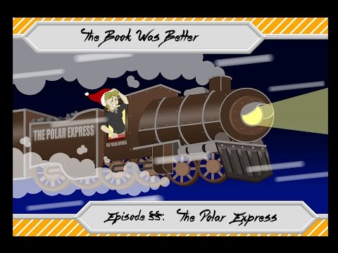 The Book Was Better: Polar Express Review