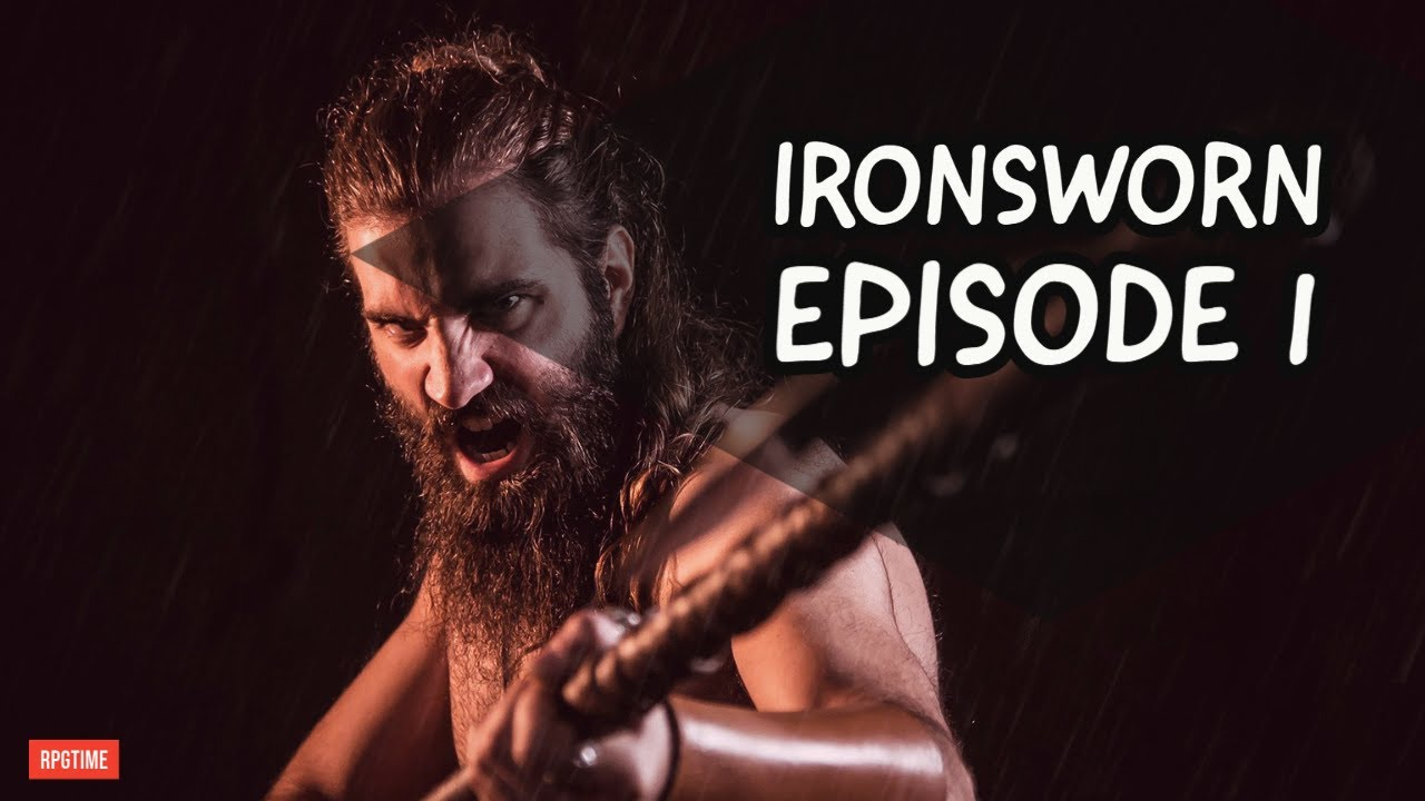 Ironsworn RPG Episode 1