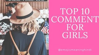Top 10 comments to impress girl, How To Impress A girlfriend, ladki ki photo par kya comment Kare
