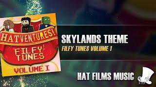 ♫ Hat Films - Skylands Theme