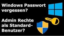 💻 Windows Passwort vergessen? - Admin Rechte als Standard-Benutzer? 🔥