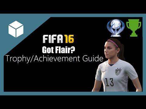 FIFA 16: Got Flair? Trophy/Achievement Guide