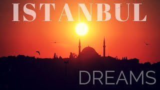 Istanbul Dreams - Instrumental Oriental Turkish Chillout Buddha Bar Lounge Music 2018