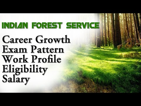 INDIAN FOREST SERVICE | Work Profile | Career | Salary | Prabhat Exam