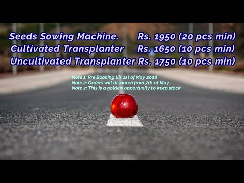 Don't Miss || Golden Opportunity || Seeds Sowing Machine || Transplanter's ||