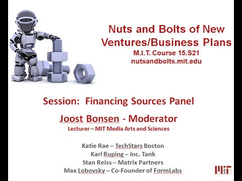 Nuts and Bolts of New Ventures:   Financing Sources Panel