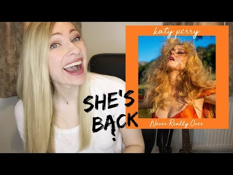 KATY PERRY - Never Really Over ian&39;s Reaction & Review