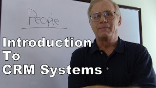 Introduction to CRM - Customer Relationship Management Systems | Class