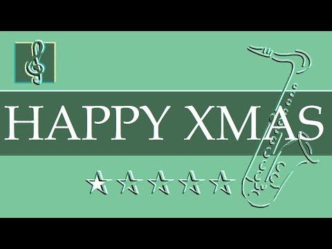Alto Sax & Guitar Duet - Happy Xmas - John Lennon - Christmas Song ...