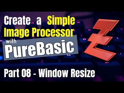 PureBasic Tutorial for beginners - Create a Simple Image Processor - Part 08 - Window Resize thumbnail