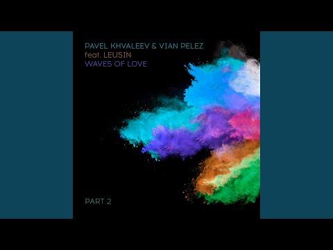 Waves of Love (feat. Leusin) (Radio Edit)