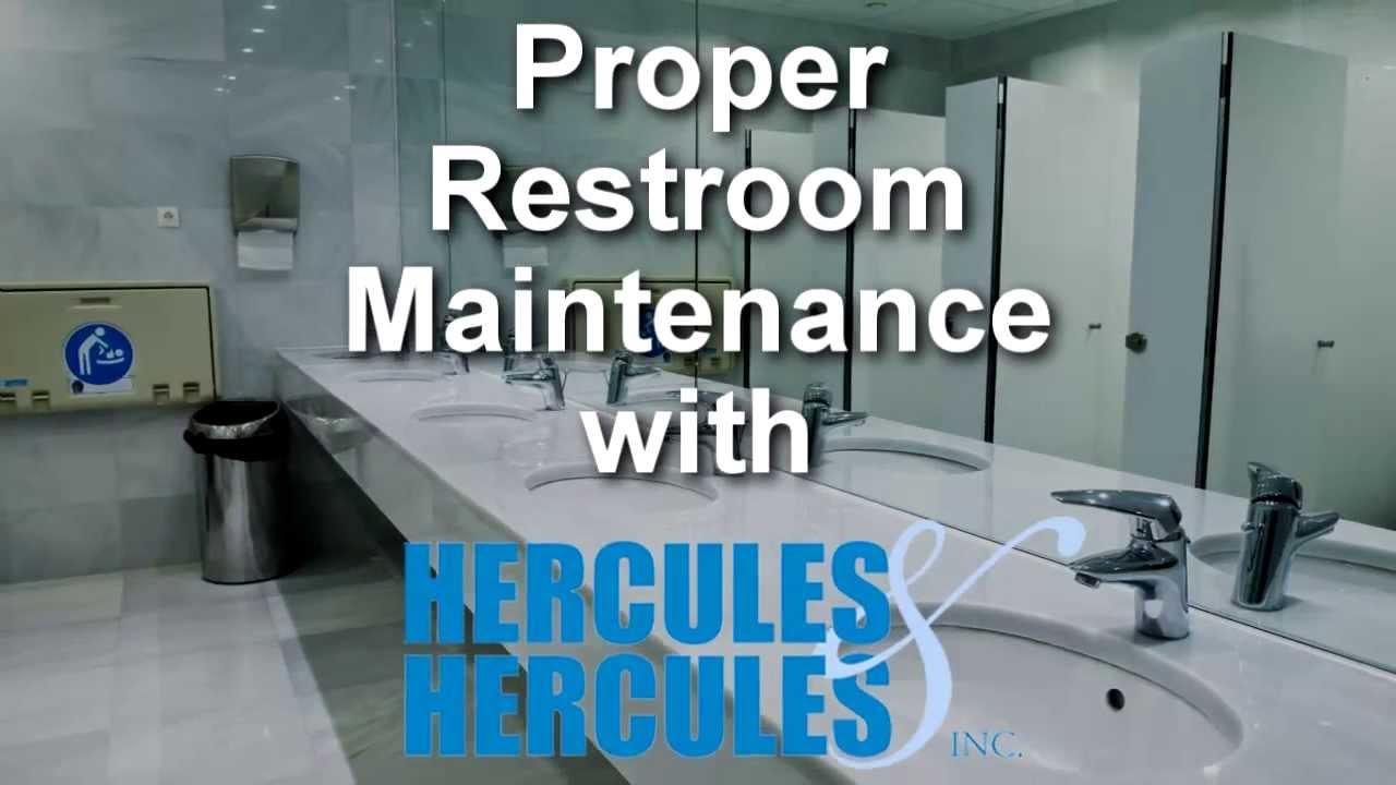 Proper restroom maintenance detroit hercules hercules Housekeeping bathroom cleaning procedure