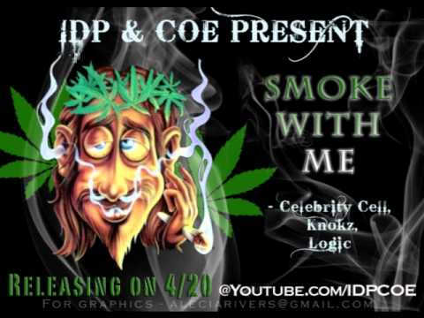 Smoke With Me   420 SMOKE SONG   Celebrity Cell, Knokz, Logic413