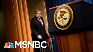 Bill Barr Couldn't Be More Destructive AG Than If Putin Picked Him   The 11th Hour   MSNBC