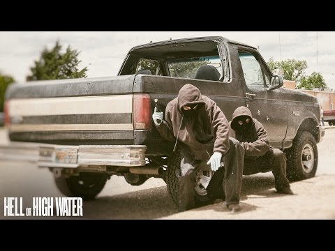 HELL OR HIGH WATER - Texas - Trailer 2 - HD