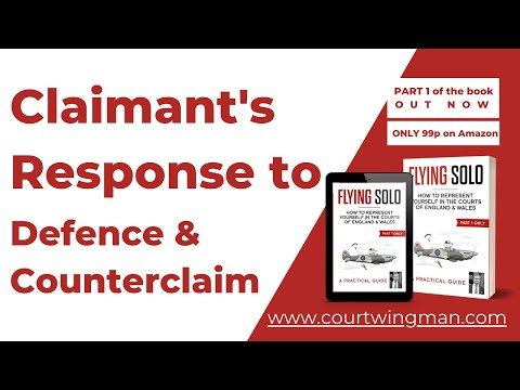 Small Claims: Claimant's Response to Defence & Counterclaim