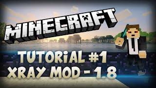 Minecraft 1.8 : Xray Mod - Tutorial For Mac (&Windows)