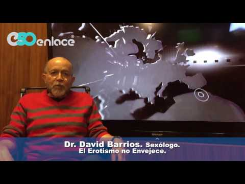El erotismo no envejece.-Dr. David Barrios. Sex�logo.