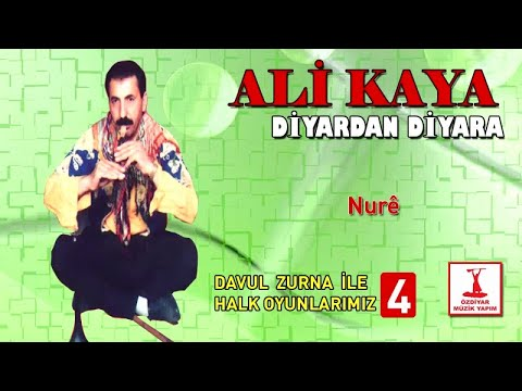 Ali Kaya - Nurê