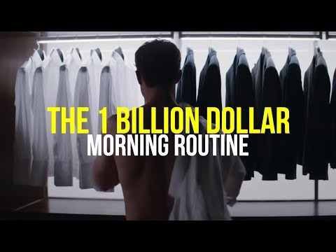 "The ""1 Billion Dollar Morning Routine"" – Habits of the World's Most Successful People"
