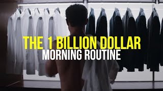 The 1 Billion Dollar Morning Routine Habits Of The World S Most Successful People