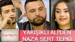Zuhal Topal'la 110. Bölüm (HD) | Ayrılığın Ardından İlk Talibi Gelen Naz'a Ali'den Olay Sözler!