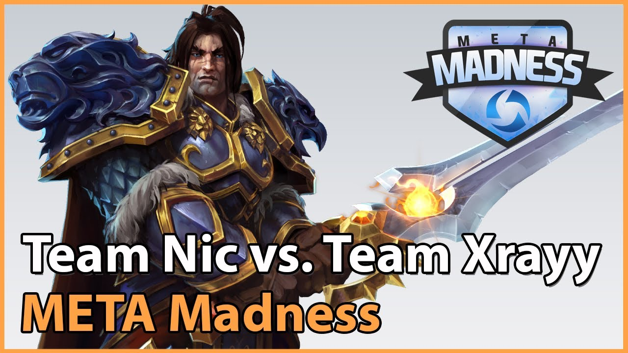 ► Team Nic vs. Team Xrayy - META Madness Playoffs - Heroes of the Storm Esports