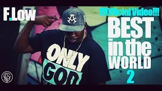 Flip Barrison - Best In the World 2(Official Music Video)