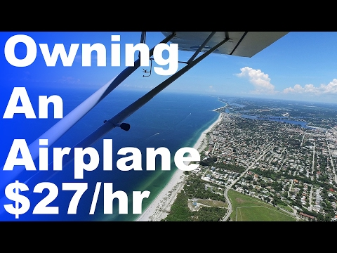 $27/hr | Owning your Own Airplane | Cost of Owning | Flying Club