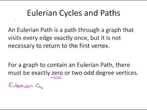 Graph Theory - Eulerian Paths and Cycles
