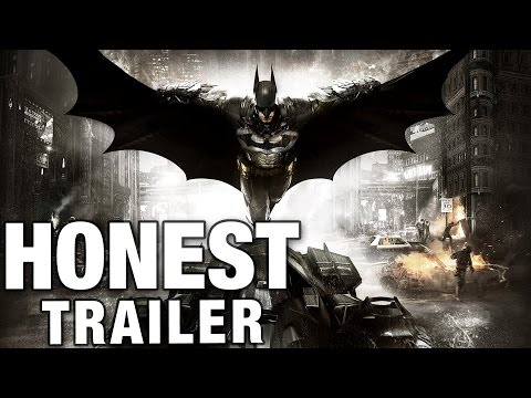 BATMAN: ARKHAM KNIGHT (Honest Game Trailers)