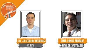 4º Workshop de Segurança Operacional da ASAGOL | César de Medeiros e Danilo Andrade