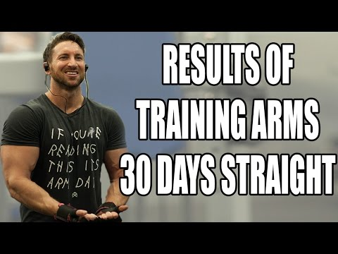 Results Of Training Arms Everyday For 30...