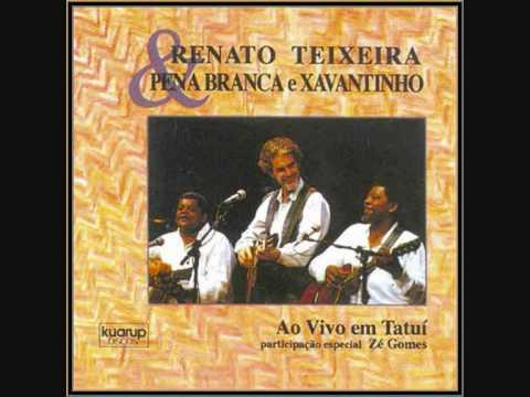 Romaria - Renato teixeira, Pena Branca e Xavantinho