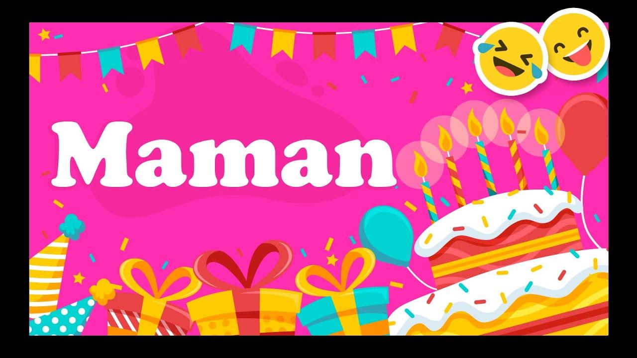 Joyeux Anniversaire Maman Happy Birthday Youtube